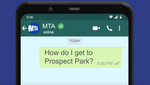 MTA Offers WhatsApp Messaging Services for Commuters' Questions and Concerns